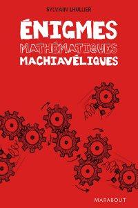Énigmes mathématiques machiavéliques