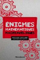 Énigmes mathématiques machiavéliques - Édition deluxe