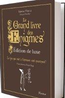 Le grand livre des énigmes - Édition deluxe