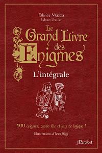 Le grand livre des énigmes, L'intégrale