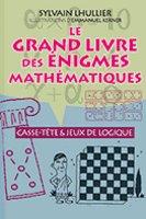 Le grand livre des énigmes mathématiques